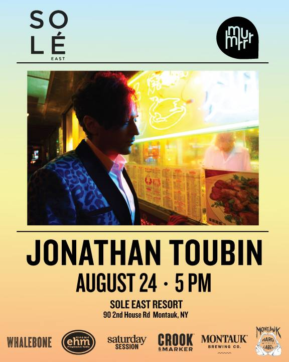 JONATHAN TOUBIN Live @ Solé East - at Solé East Resort - SAT AUG 24th - 4PM